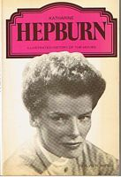 Image for HEPBURN, KATHERINE - Katherin Hepburn - Illustrated History of the Movies Series