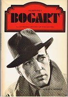Image for BOGART, HUMPHREY - Humphrey Bogart - Illustrated History Of The Movies Series