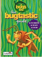 Image for A BUG'S LIFE - THE BUGTASTIC GUIDE