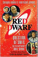"Image for RED DWARF - A Question of Smeg: 2nd ""Red Dwarf"" Quiz Book"