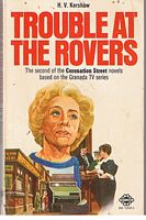 Image for CORONATION STREET - TROUBLE AT THE ROVERS