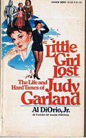 Image for GARLAND, JUDY - Little Girl Lost - The Life and Hardtimes of Judy Garland